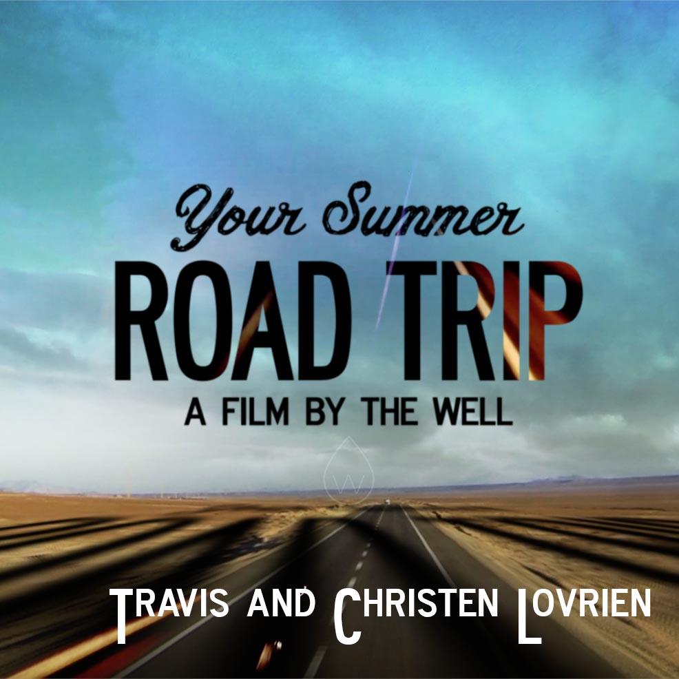 Road Trip: Travis and Christen Lovrien