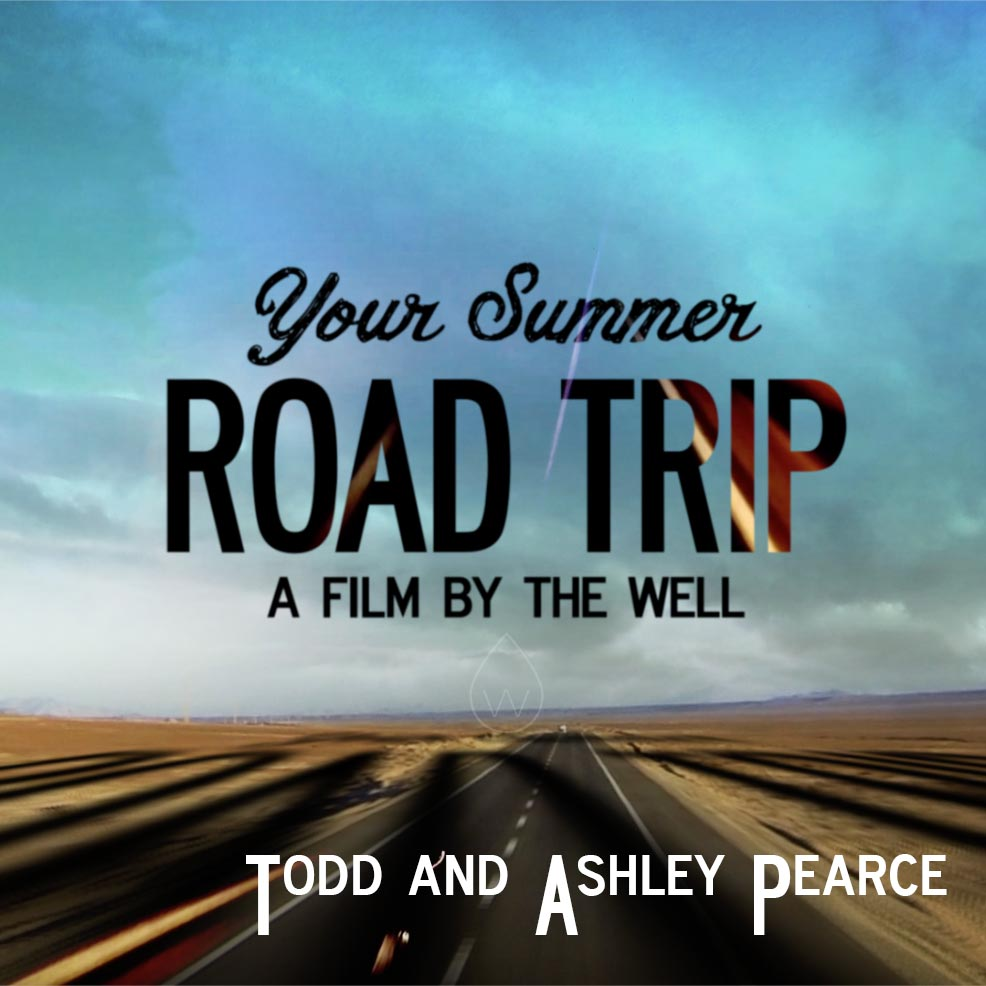 Road Trip: Todd and Ashley Pearce