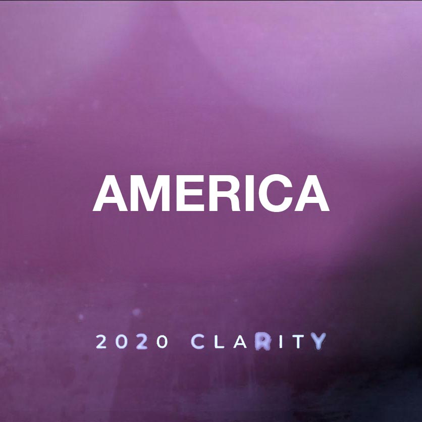 2020 Clarity: America