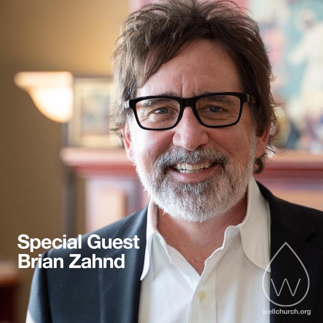 Special Guest Brian Zahnd
