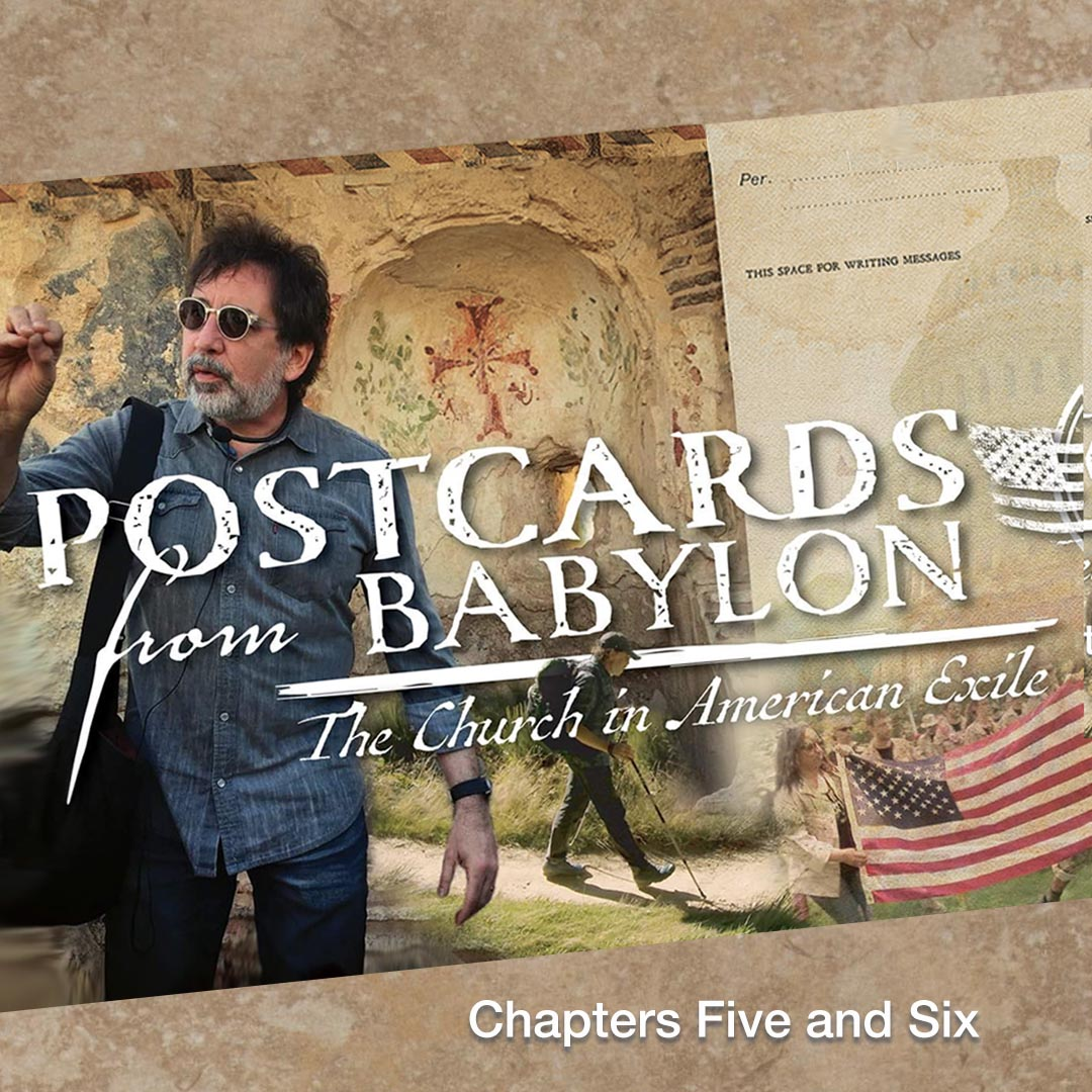 Postcards from Babylon: Chapters Five and Six