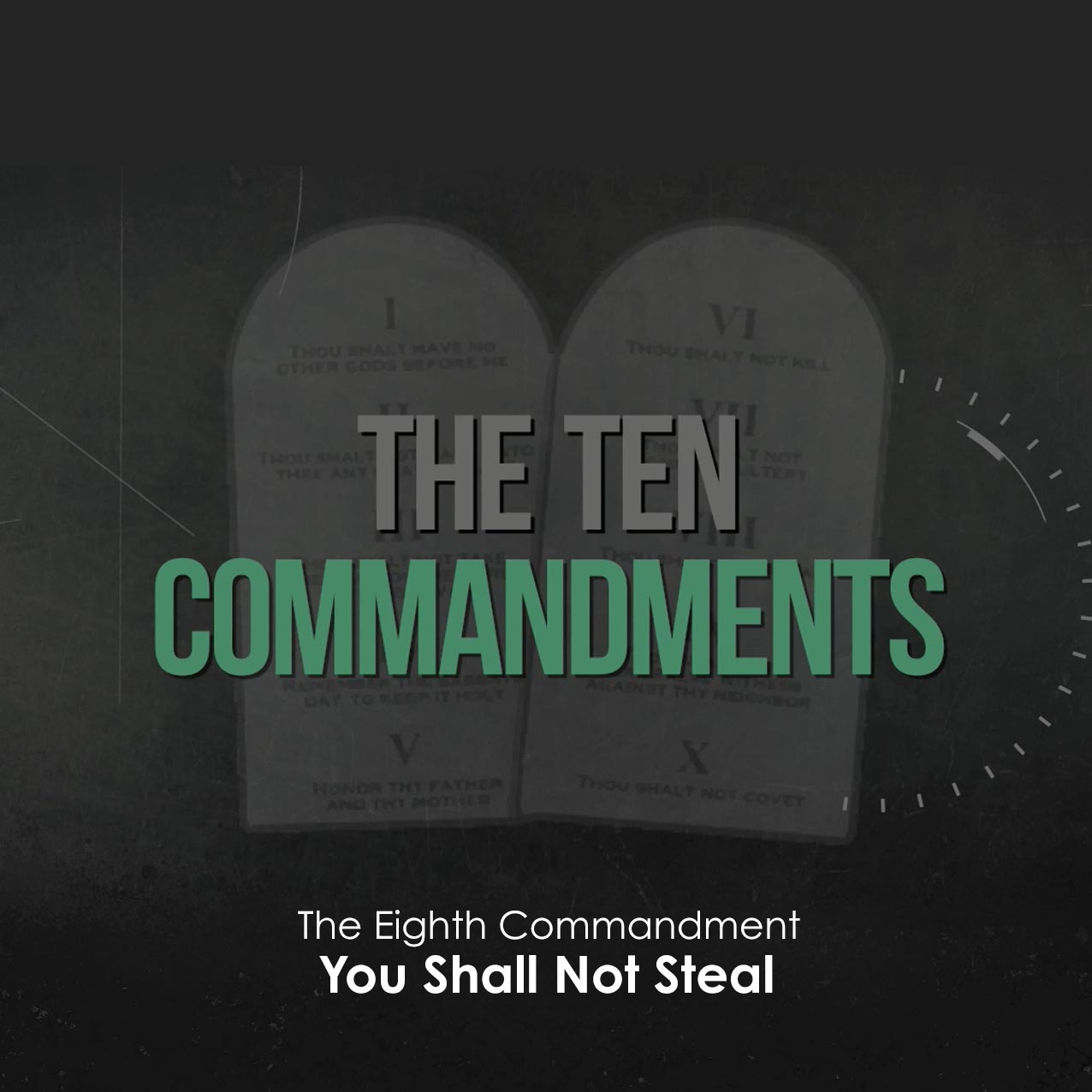 The Ten Commandments: You Shall Not Steal